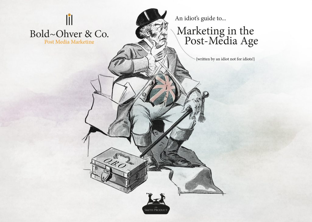 Marketing in the Post-Media Age