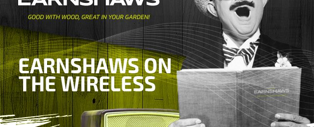 Earnshaws on the Wireless!