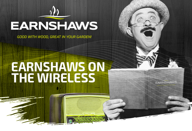 Earnshaws on the Wireless!